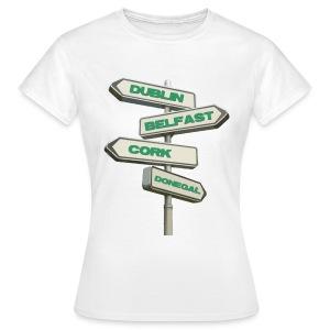 Dublin Belfast Cork & Donegal - Women's T-Shirt