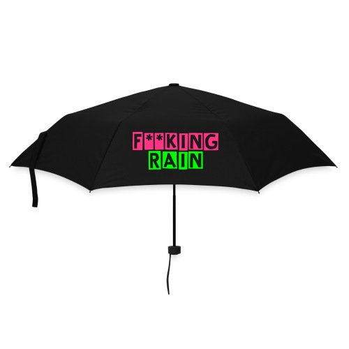 Black Umbrella f**king rain - Umbrella (small)