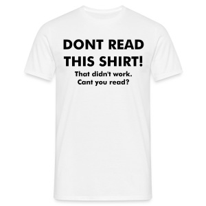 I cant read! - Men's T-Shirt