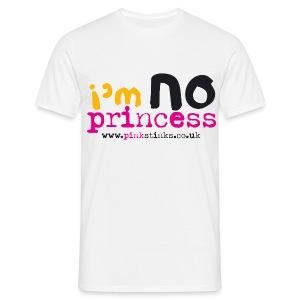 Men's I'm NO Princess - Men's T-Shirt
