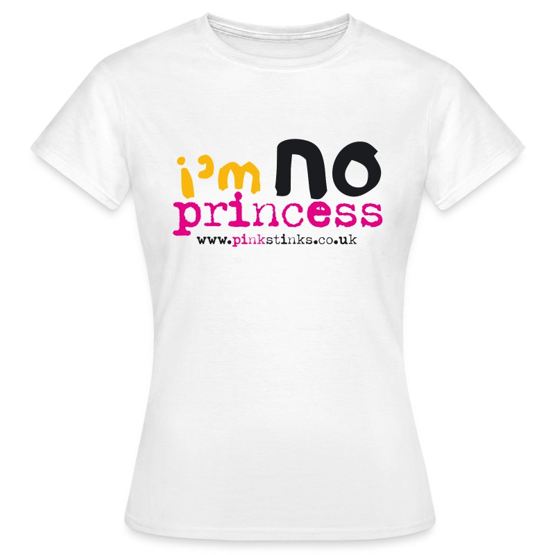 Women's I'm NO Princess t.shirt - Women's T-Shirt