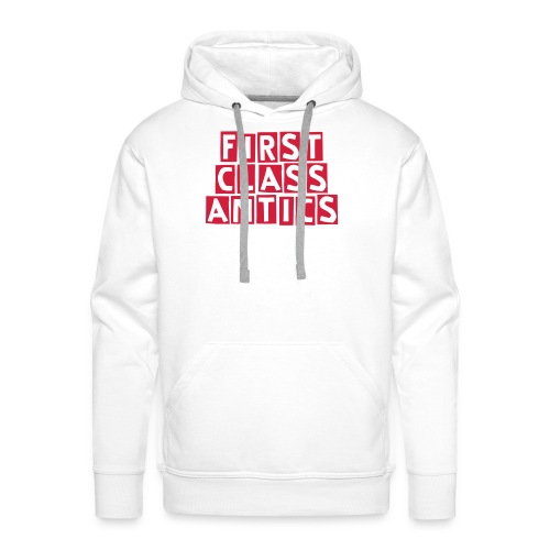 First Class Antics White Mens Hood - Men's Premium Hoodie