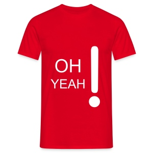 OH YEAH t-shirt RED - Men's T-Shirt