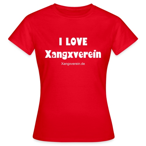 I LOVE Xangxverein - Frauen T-Shirt