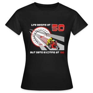 Motorcycle - Life begins at 50 - Women's T-Shirt