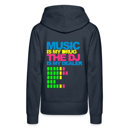 Music drug for womens - Women's Premium Hoodie