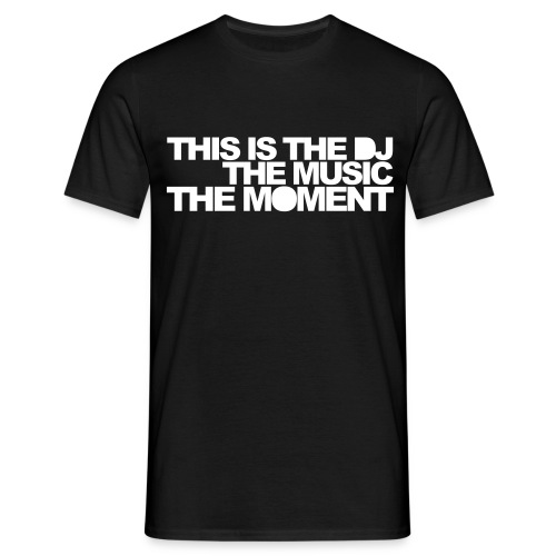 THE DJ THE MUSIC THE MOMENT - T-shirt herr
