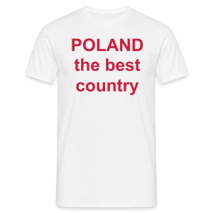 T-shirt poland the best country - Koszulka męska