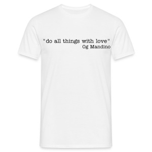 Do all things quote - Men's T-Shirt