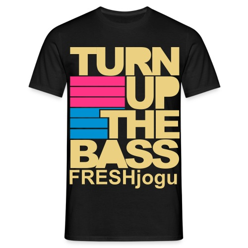 TURN UP THE BASS FRESHjogu - Männer T-Shirt