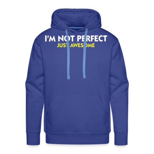 Im not perfect.  - Premium hettegenser for menn