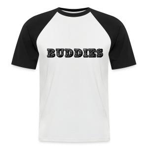 Buddies - Men's Baseball T-Shirt