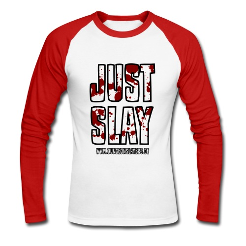 JUST SLAY (langärmelig) - Männer Baseballshirt langarm