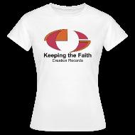 T-Shirts ~ Women's T-Shirt ~ Keeping The Faith