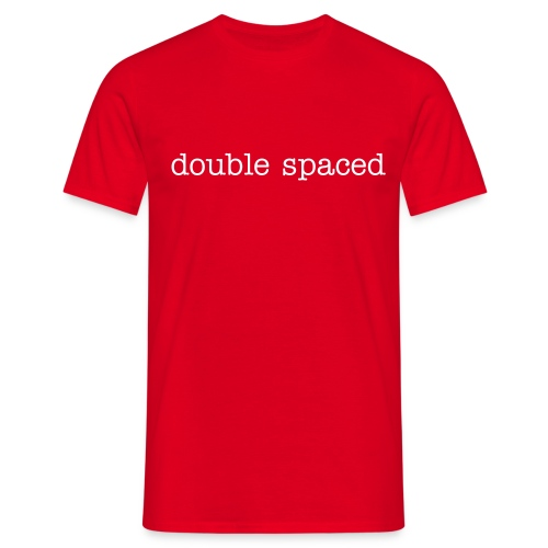 double spaced mens - Men's T-Shirt
