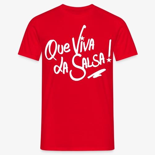 Que viva la salsa - T-shirt Homme