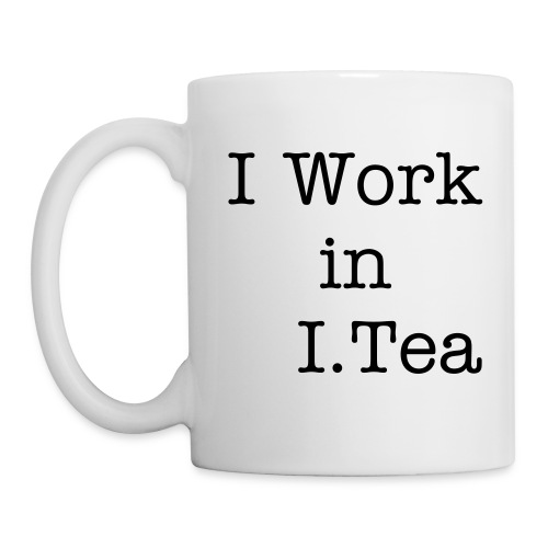 I Work in I.Tea Mug - Mug
