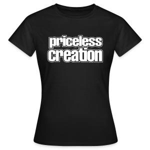 Priceless Creation - Women's T-Shirt
