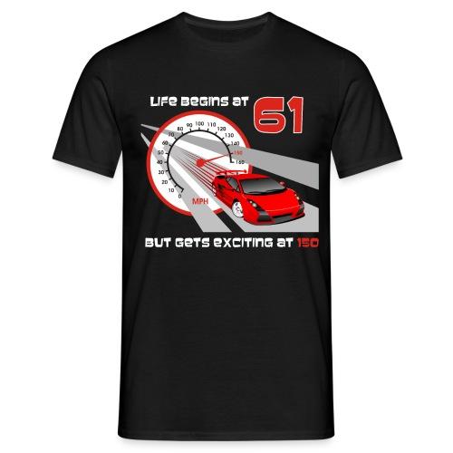 Car - Life begins at 61 - Men's T-Shirt