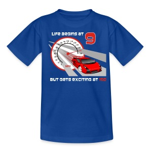 Car - Life begins at 9 - Teenage T-shirt