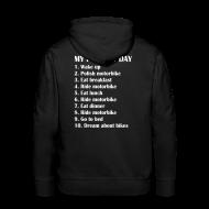 Hoodies & Sweatshirts ~ Men's Premium Hoodie ~ My perfect day