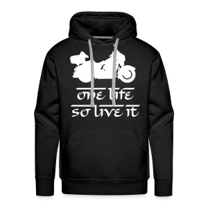 One life, so live it - Sweat-shirt à capuche Premium pour hommes