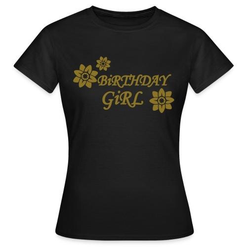 Birthday Girl - Women's T-Shirt