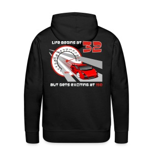 Car - Life begins at 32 - Men's Premium Hoodie