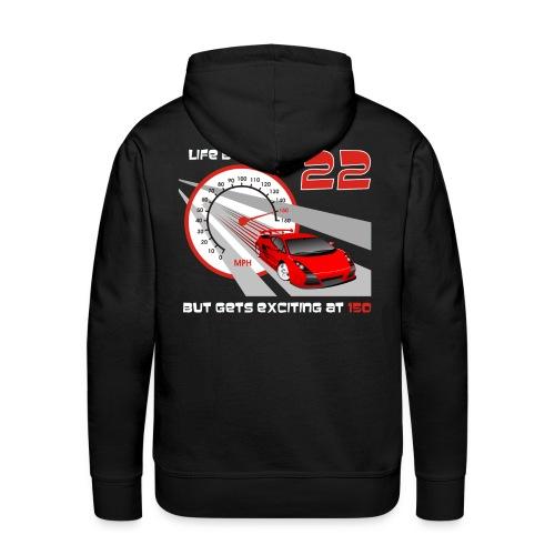 Car - Life begins at 22 - Men's Premium Hoodie