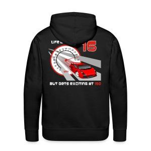 Car - Life begins at 16 - Men's Premium Hoodie
