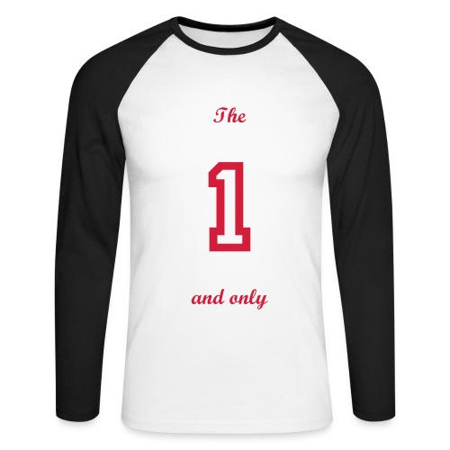 'The one and only' long sleeve t-shirt. - Men's Long Sleeve Baseball T-Shirt