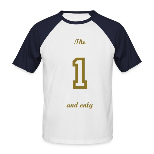 'The one and only' baseball t-shirt - Men's Baseball T-Shirt