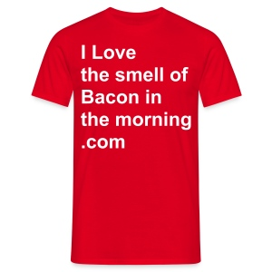 I love the smell of Bacon in the morning.com - Men's T-Shirt