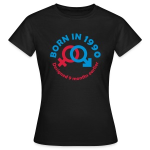Born in 1990 - Women's T-Shirt