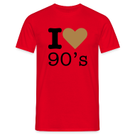 T-shirts ~ Mannen T-shirt ~ I Love 90's