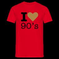 T-shirts ~ Mannen T-shirt ~ I Love 90's