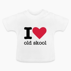 I Love Old Skool Baby Shirts