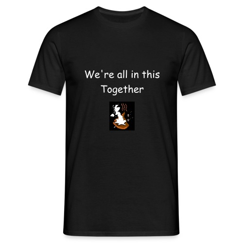 We're all in this together black - Men's T-Shirt