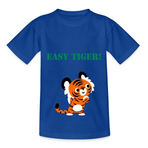 Easy Tiger!  - Teenage T-shirt