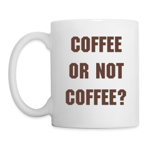Coffee or not coffee? - Tasse