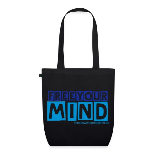 FreeYour Mind - Earth Positive Tote Bag - EarthPositive Tote Bag