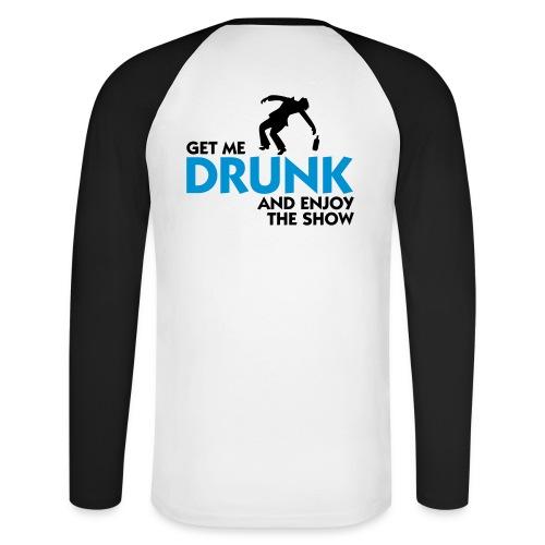 Shirt Drunk - Männer Baseballshirt langarm