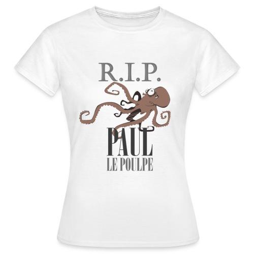 NEW! Paul le Poulpe R.I.P. t-shirt femme - T-shirt Femme
