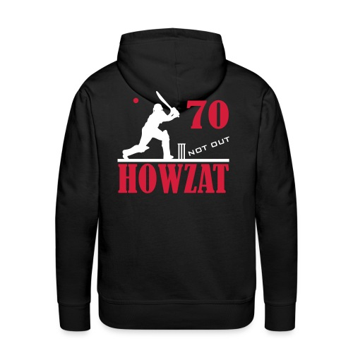 70 not out - HOWZAT!! - Men's Premium Hoodie