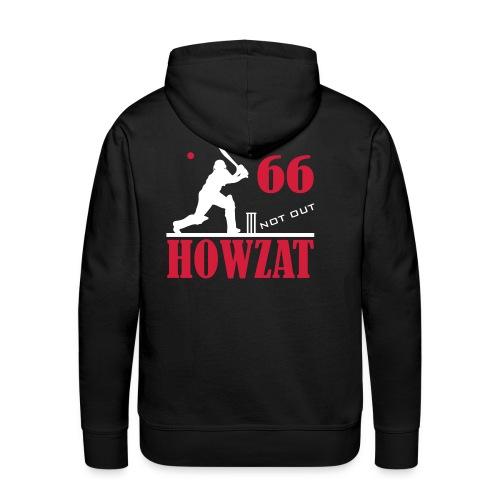 66 not out - HOWZAT!! - Men's Premium Hoodie