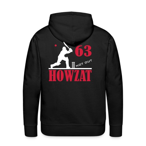 63 not out - HOWZAT!! - Men's Premium Hoodie
