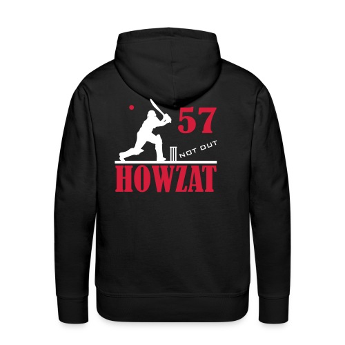 57 not out - HOWZAT!! - Men's Premium Hoodie