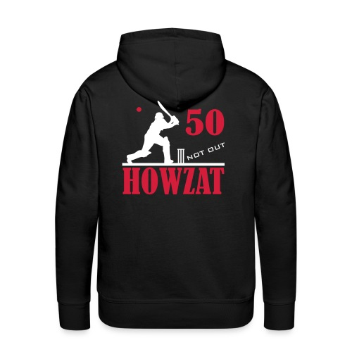 50 not out - HOWZAT!! - Men's Premium Hoodie