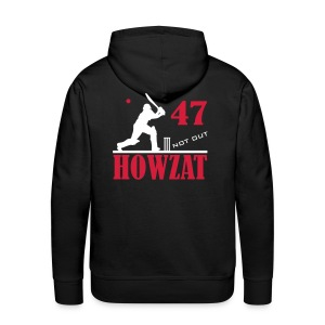 47 not out - HOWZAT!! - Men's Premium Hoodie