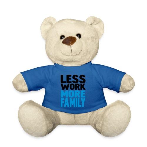 less work more family - Teddybjørn
